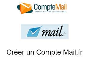 Comment Créer un Compte Mail.fr ?