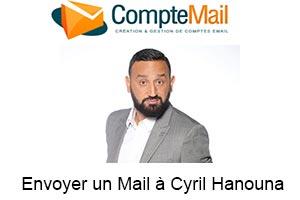 Comment envoyer un mail à Cyril Hanouna de TPMP ?