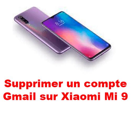 Se déconnecter de mon compte Gmail sur Xiaomi Mi 9