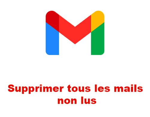 Supprimer tous les mails non lus Gmail Android