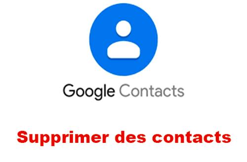 Comment supprimer des contacts sur son compte Google ?